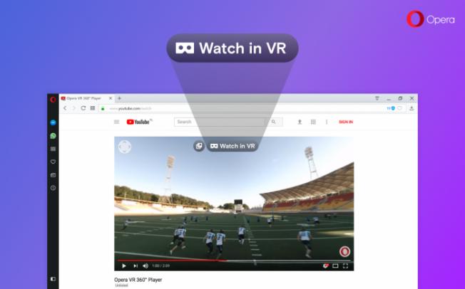 Браузер Opera 49 получил поддержку 360-градусных видео в VR